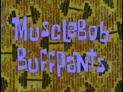MuscleBob BuffPants.png