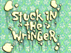 Stuck in the Wringer.png