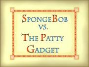 SpongeBob vs. the Patty Gadget.png