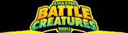 Amazing Battle Creatures Wiki