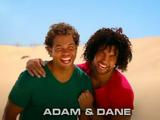 Adam & Dane/Gallery