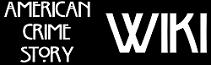 AmericanCrimeStory Wiki
