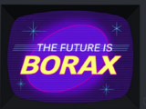 The Future is Borax