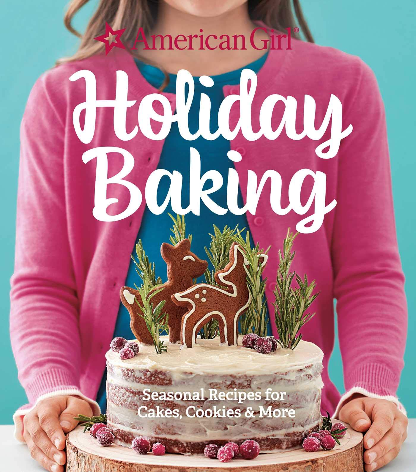 American Girl Holiday Baking (Williams-Sonoma)