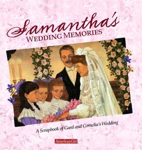 Samantha's Wedding Memories