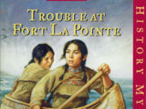 Trouble at Fort La Pointe