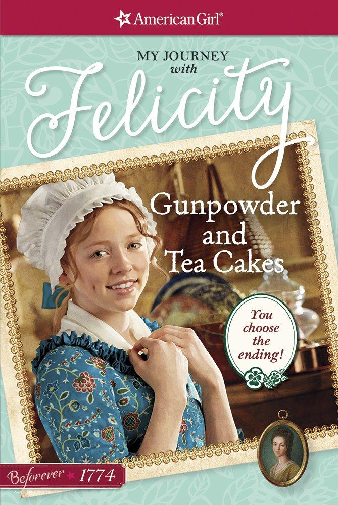 Gunpowder and Tea Cakes: My Journey with Felicity