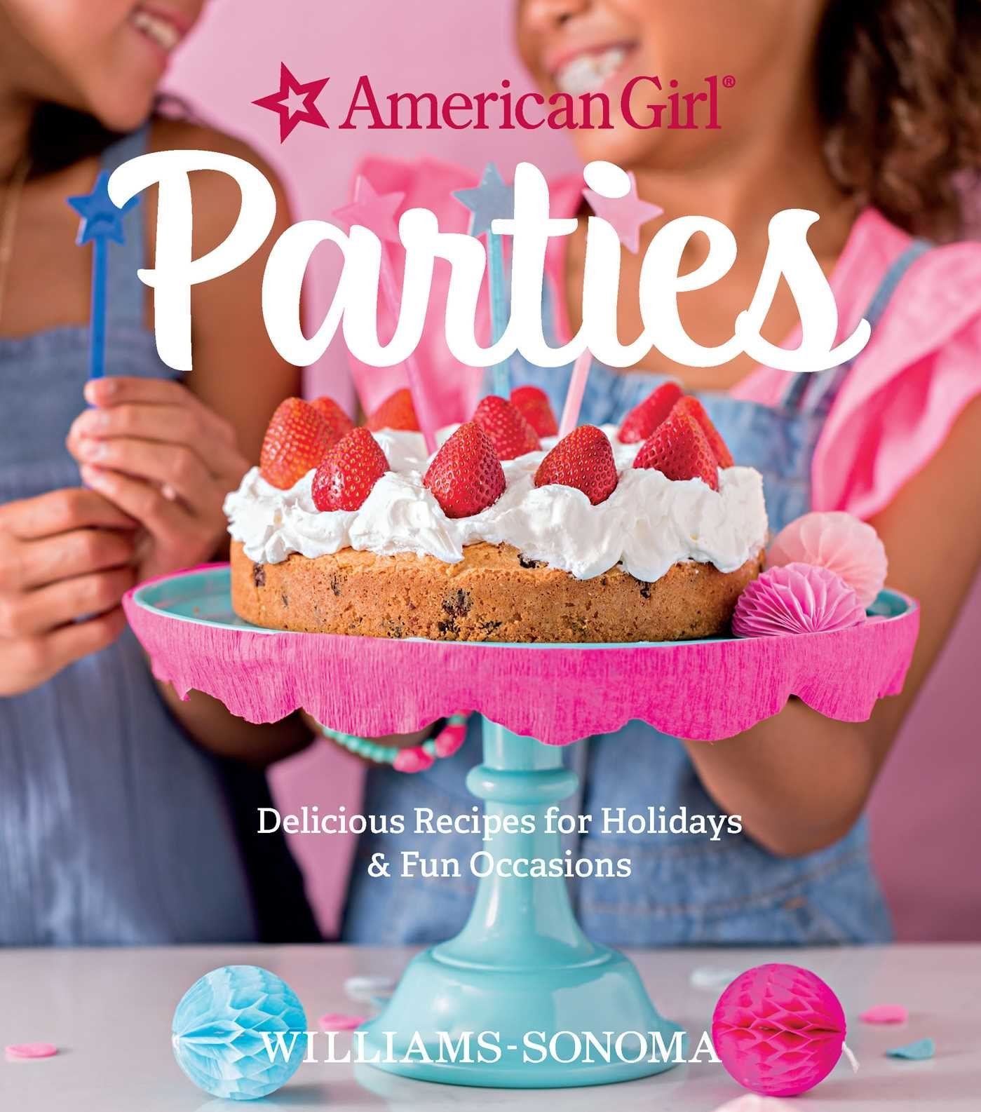American Girl Parties (Williams-Sonoma)