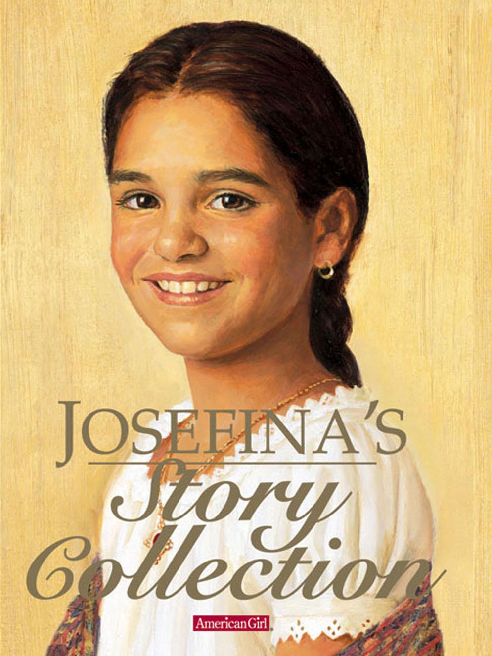 Josefina's Story Collection I