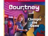 Courtney Changes the Game