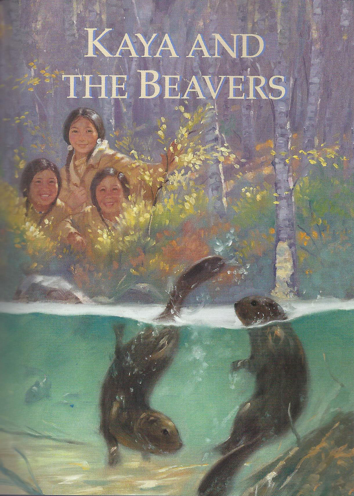 Kaya and the Beavers