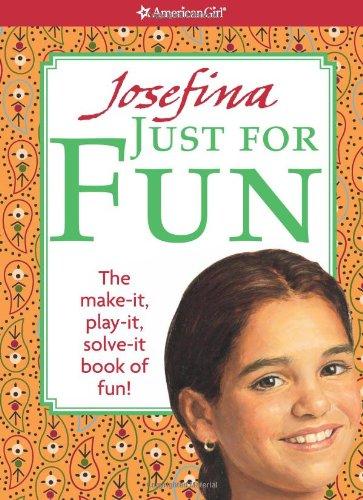 Josefina's Just For Fun