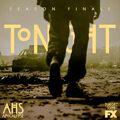AHS S08E10 Tonight