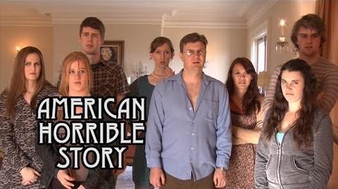 BadlyBruisedMuse/American Horrible Story (Spoof)