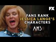 Fans Rank Jessica Lange's Characters - American Horror Story - FX