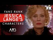 Fans Rank Jessica Lange's Characters - American Horror Story - FX-2