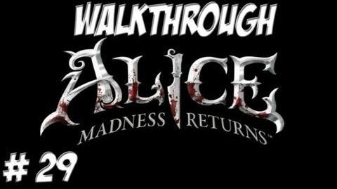 Alice Madness Returns - Walkthrough - Part 29 (PC PS3 Xbox 360) HD