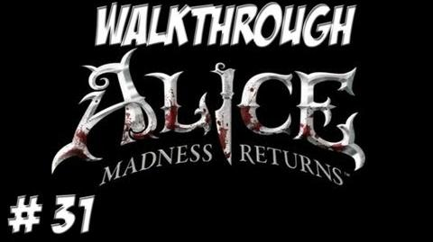 Alice Madness Returns - Walkthrough - Part 31 (PC PS3 Xbox 360) HD
