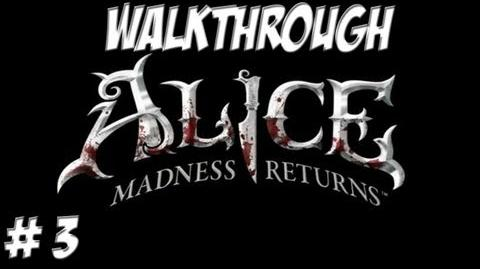 Alice Madness Returns - Walkthrough - Part 3 (PC PS3 Xbox 360) HD