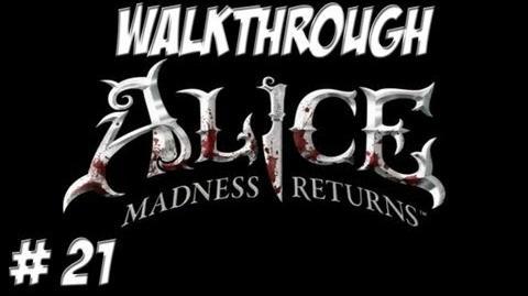 Alice Madness Returns - Walkthrough - Part 21 (PC PS3 Xbox 360) HD