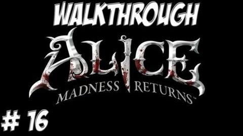 Alice Madness Returns - Walkthrough - Part 16 (PC PS3 Xbox 360) HD