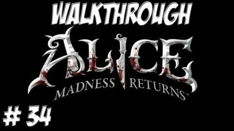Alice Madness Returns - Walkthrough - Part 34 (PC PS3 Xbox 360) HD