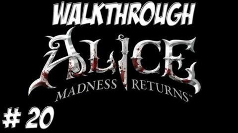 Alice Madness Returns - Walkthrough - Part 20 (PC PS3 Xbox 360) HD