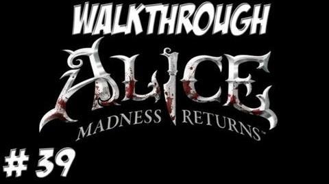 Alice Madness Returns - Walkthrough - Part 39 (PC PS3 Xbox 360) HD