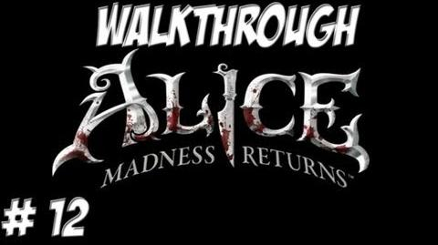 Alice Madness Returns - Walkthrough - Part 12 (PC PS3 Xbox 360) HD