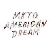American Dream - MKTO single
