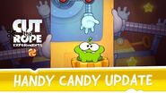 Cut the Rope Experiments - Handy Candy update