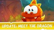 Cut the Rope Magic Update - Meet the Dragon!