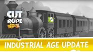 Cut the Rope Time Travel - Industrial Age Update