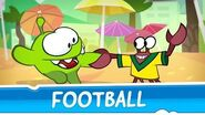 Om Nom Stories Around the World - Football