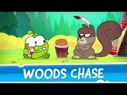 Om Nom Stories- Around the World - Woods Chase