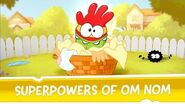 Cut the Rope Experiments -- Superpowers of Om Nom