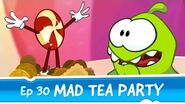 Om Nom Stories Mad Tea Party (Episode 30, Cut the Rope Magic)