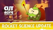 Cut the Rope Experiments - Rocket Science update!