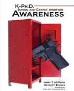 K-PhD School and Campus Shootings Awareness