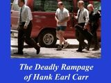 Signal-7 Terror In Tampa: The Deadly Rampage of Hank Earl Carr