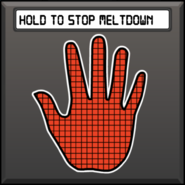 Hold to stop meltdown