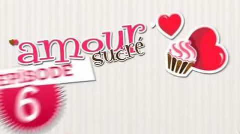 Amour Sucré Episode 6 - Cupidon en grève