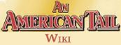 An American Tail Wiki