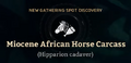 Miocene African Horse Carcass.png