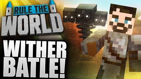 Minecraft Rule The World 43 - Wither Fight!
