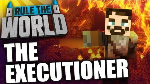 Minecraft Rule The World 38 - The Executioner