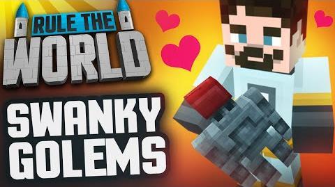 Minecraft Rule The World 79 - Swanky Golems
