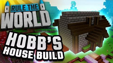 Minecraft Rule The World 63 - Hobbs' House Build