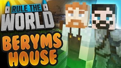 Minecraft Rule The World 53 - Berym's Home