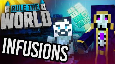 Minecraft Rule The World 72 - Infusions